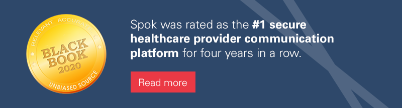 Spok was rated as the #1 secure healthcare provider communication patform for four years in a row. Read More at Spok